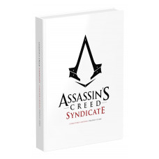 Assassin's Creed Syndicate Official Collector's Guide: Collector's Edition [Hardcover]