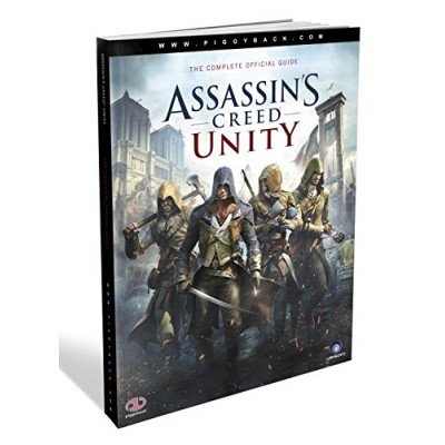 Assassin's Creed Unity: Prima Official Game Guide [Paperback]