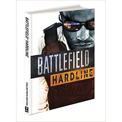 Battlefield Hardline Collector's Edition: Prima Official Game Guide  [Hardcover]