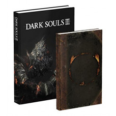 Dark Souls III Collector's Edition: Prima Official Game Guide [Hardcover]