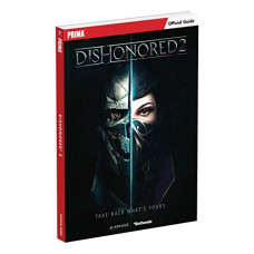 Dishonored 2: Prima Official Guide [Paperback]