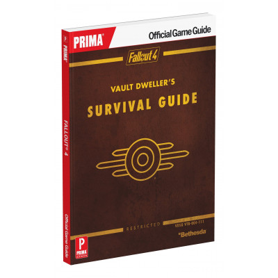 Fallout 4 Vault Dweller's Survival Guide: Prima Official Game Guide [Paperback]