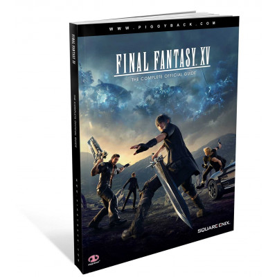 Руководство по игре Piggyback Final Fantasy XV: The Complete Official Guide [Paperback]