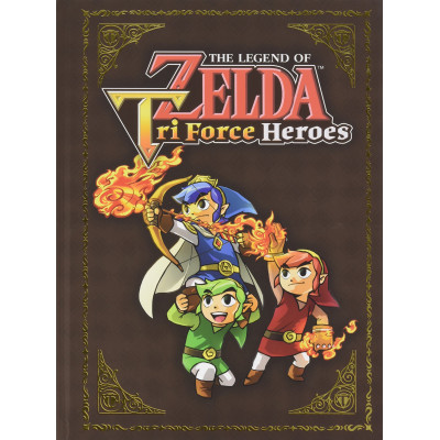 The Legend of Zelda: Tri Force Heroes Collector's Edition Guide [Hardcover]