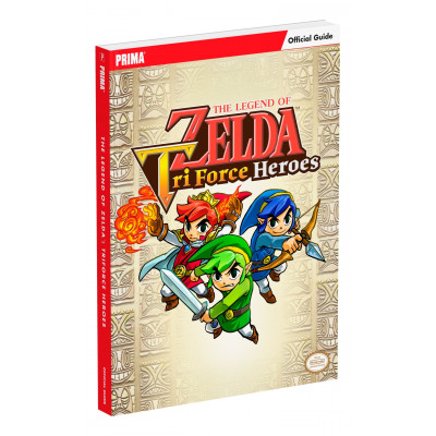 The Legend of Zelda: Tri Force Heroes Guide [Paperback]