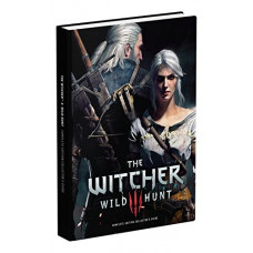 The Witcher 3: Wild Hunt Complete Edition Collector's Guide: Prima Collector's Edition Guide [Hardcover]