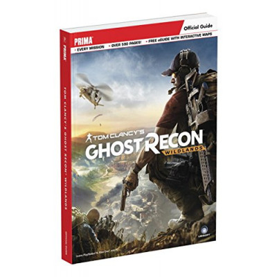 Tom Clancy's Ghost Recon: Wildlands Prima Official Guide [Paperback]