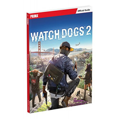 Руководство по игре Prima Games Watch_Dogs 2: Prima Official Guide [Paperback]