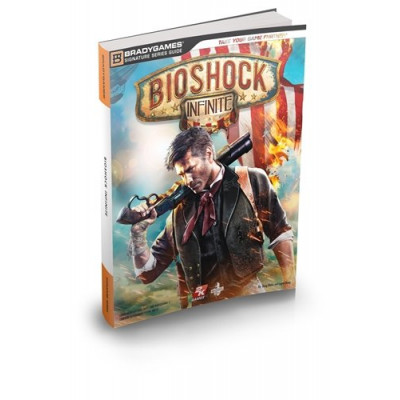 BioShock Infinite Signature Series Guide [Paperback]