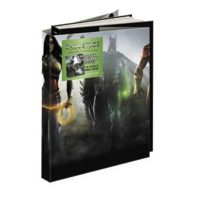 Руководство по игре Prima Games Injustice: Gods Among Us Collector's Edition: Prima Official Game Guide [Hardcover]