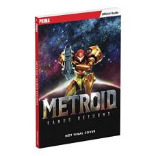 Metroid: Samus Returns: Prima Official Guide [Paperback]
