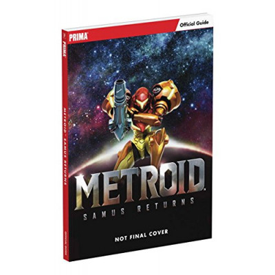 Metroid: Samus Returns: Prima Official Guide [Paperback]