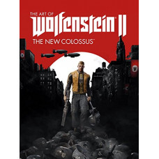 The Art of Wolfenstein II: The New Colossus [Hardcover]