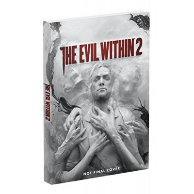 Руководство по игре Prima Games The Evil Within 2: Prima Collector's Edition Guide [Hardcover]