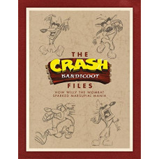 The Crash Bandicoot Files: How Willy the Wombat Sparked Marsupial Mania [Hardcover]