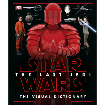 Книга Dorling Kindersley Star Wars The Last Jedi The Visual Dictionary [Hardcover]