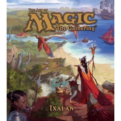 The Art of Magic: The Gathering - Ixalan [Hardcover]