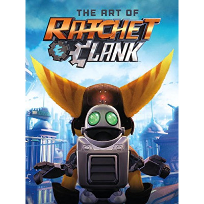 Артбук Dark Horse The Art of Ratchet & Clank [Hardcover]