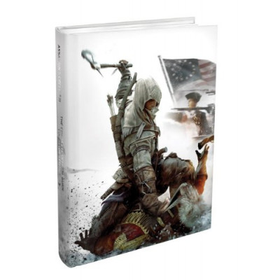 Руководство по игре Prima Games Assassin's Creed III The Complete Official Guide Collector's Edition [Hardcover]