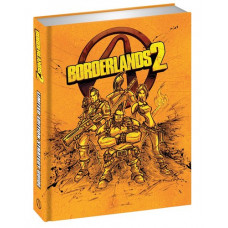 Borderlands 2 Limited Edition Strategy Guide [Hardcover]