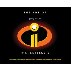 The Art of Incredibles 2 [Hardcover]