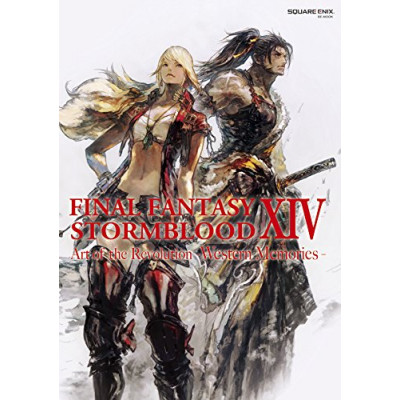 Final Fantasy XIV: Stormblood | Art of the Revolution - Western Memories [Paperback]