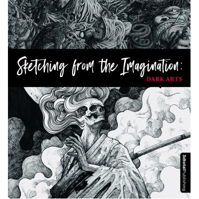 Книга 3DTotal Sketching from the Imagination: Dark Arts [Paperback]