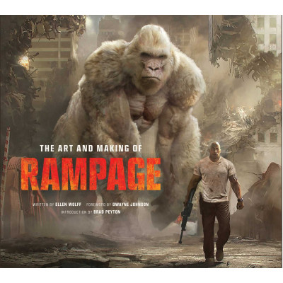 The Art and Making of Rampage [Hardcover]