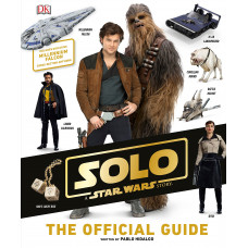 Solo: A Star Wars Story The Official Guide [Hardcover]