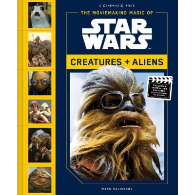 Книга Abrams The Moviemaking Magic of Star Wars: Creatures & Aliens [Hardcover]