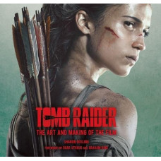 Tomb Raider: The Art and Making of the Film [Hardcover]