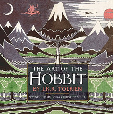 The Art of The Hobbit by J.R.R. Tolkien [Hardcover]
