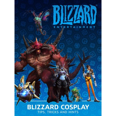 Blizzard Cosplay: Tips, Tricks and Hints [Hardcover]