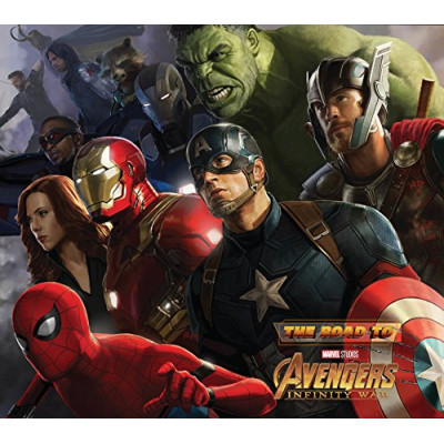 Артбук Marvel The Road to Marvel's Avengers: Infinity War - The Art of the Cinematic Universe [Hardcover]