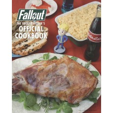 Fallout: The Vault Dweller's Official Cookbook [Hardcover]