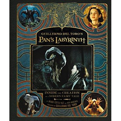 Артбук Harper Design Guillermo del Toro's Pan's Labyrinth: Inside the Creation of a Modern Fairy Tale [Hardcover]