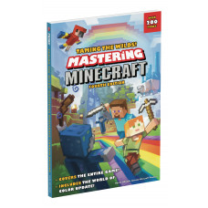 Taming the Wilds! Mastering Minecraft: Fourth Edition [Paperback]