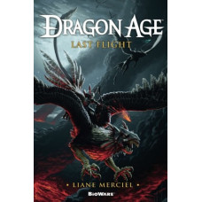 Dragon Age: Last Flight [Paperback]