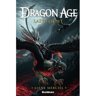Книга Dragon Age: Last Flight [Paperback]