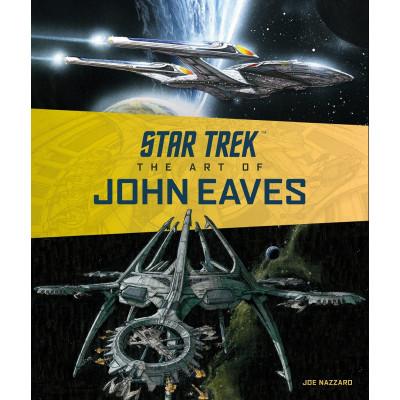 Star Trek: The Art of John Eaves [Hardcover]