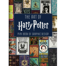 The Art of Harry Potter: Mini Book of Graphic Design [Hardcover]
