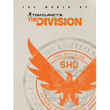 The World of Tom Clancy's The Division [Hardcover]