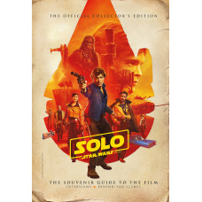 Solo: A Star Wars Story Official Collector's Edition [Hardcover]