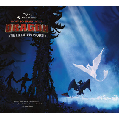 Артбук DreamWorks The Art of How to Train Your Dragon: The Hidden World [Hardcover]