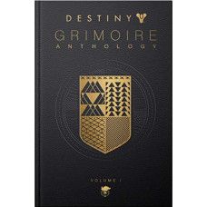 Destiny Grimoire Anthology Volume 1 [Hardcover]
