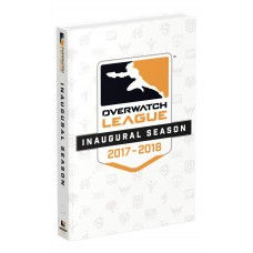 Overwatch League Inaugural Season: Official Collector's Edition Guide [Hardcover]