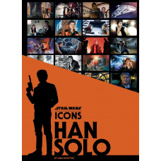 Star Wars Icons: Han Solo [Hardcover]