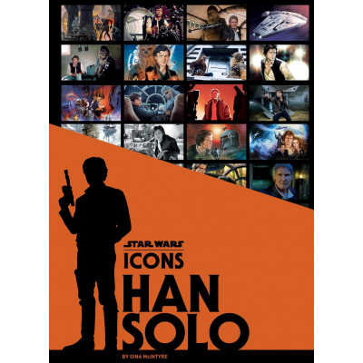 Книга Insight Editions Star Wars Icons: Han Solo [Hardcover]