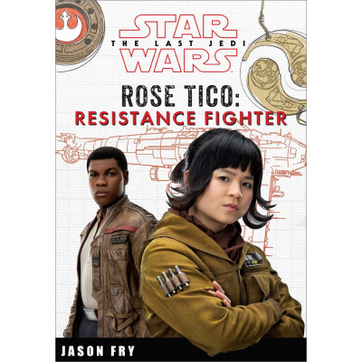 Книга Star Wars The Last Jedi: Rose Tico: Resistance Fighter (Replica Journal) [Hardcover]