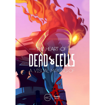 Артбук The Heart of Dead Cells: A Visual Making-Of [Hardcover]